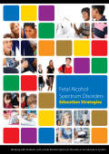 Fetal Alcohol Spectrum Disorders Educational Strategies Handbook