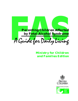 Parenting Children Affected by Fetal Alcohol Syndrome: A Guide for