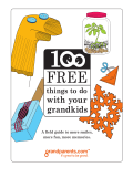 Grandparents.com 100 FREE Things To Do With Your Grandkids