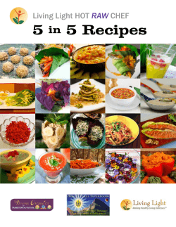 Living Light HOT RAW CHEF 5 Recipes In