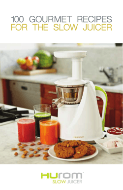 100 gourmet recipes for the slow juicer - The Urban Homemaker