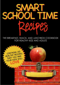 SMART SCHOOL TIME RECIPES: The Breakfast - Alisa Cooks