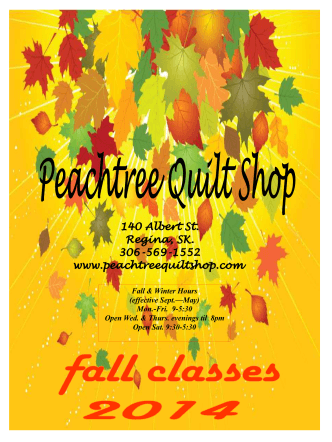 Check out our 2014 Fall Newsletter - Peachtree Quilt Shop