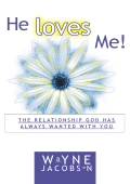 He Loves Me - Lifestream Ministries
