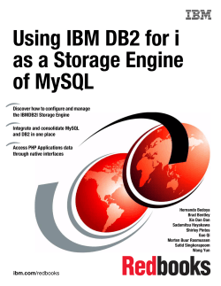 Using IBM DB2 for i as a Database Engine for MySQL - IBM Redbooks