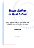 Magic Bullets in Real Estate: Your Complete Guide to - REIClub