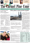 Carmel Pine Cone, June 29, 2007 (main news web) - The Carmel