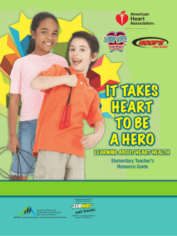 IT TAKES HEART TO BE A HERO - American Heart Association