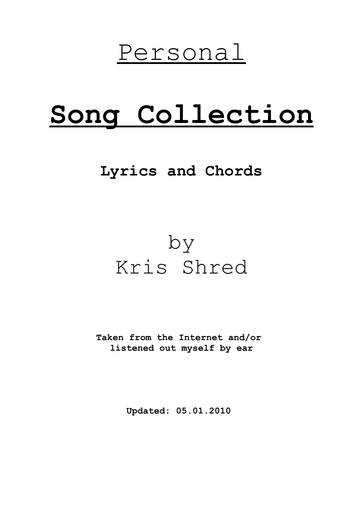 Songlyrics with Chords by Kris Shred