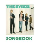 Complete Byrds-Songbook with Chords 1965 - 2000 - Die