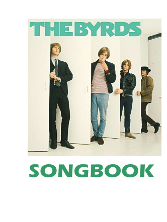 Complete Byrds-Songbook with Chords 1965 - 2000 - Die