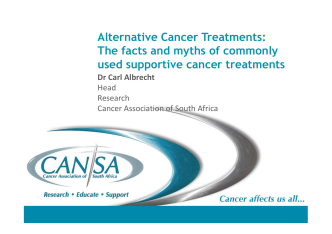 Alternative Cancer Treatments: The facts and myths of commonly
