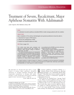 Treatment of Severe, Recalcitrant, Major Aphthous Stomatitis With