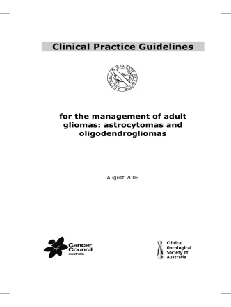 Clinical practice guidelines for the management of adult gliomas