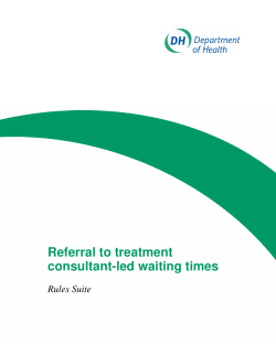 Referral to treatment: consultant-led waiting times rules suite