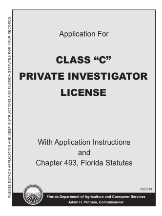 """applicant for a Class """"C"""" Private Investigator license"""