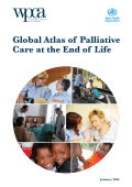 Global Atlas of Palliative Care at the End of Life - World Health