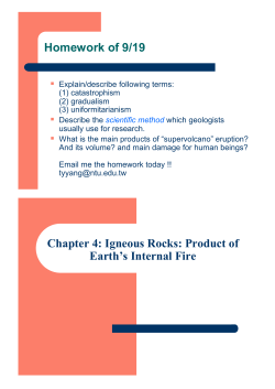 Homework of 9/19 Chapter 4: Igneous Rocks: Product of Earths