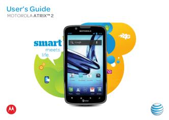 ATT Atrix 2 ICS User Guide - Motorola