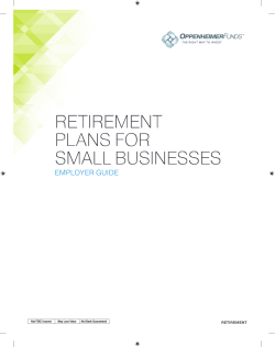 Employer Guide Small Business - OppenheimerFunds, Inc.