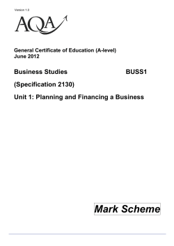 GCE Business Studies Mark Scheme Unit 01 - Planning and - AQA