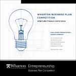 Wharton Business Plan Competition - University of Pennsylvania
