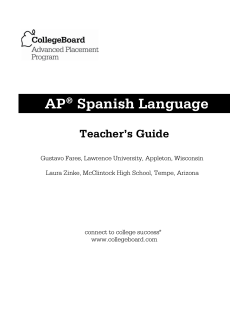AP Spanish Language Teachers Guide - AP Central - The College