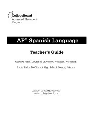 AP Spanish Language Teachers Guide - AP Central - The College