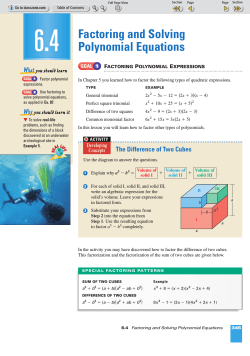 6.4 Factoring and Solving Polynomial Equations - ClassZone