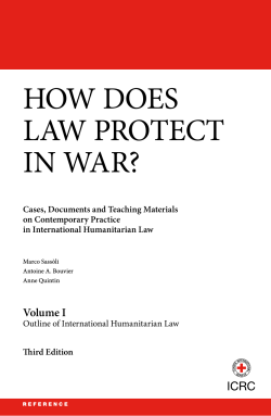 How does law protect in war? Volume I: outline of - ICRC