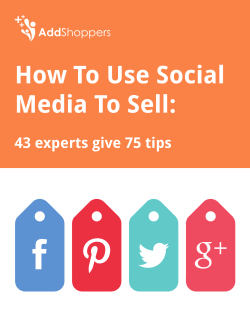 How To Use Social Media To Sell: - AddShoppers