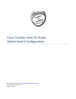 Cisco TrustSec How-To Guide: Global Switch Configuration