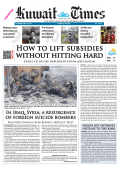 How to lift subsidies without hitting hard - Kuwait Times