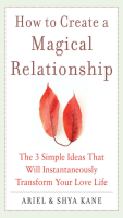 How to Create a Magical Relationship: The 3 - Typsy Gypsies
