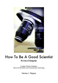 How To Be A Good Scientist - Hermes J. Pappas