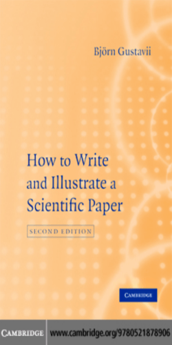 How to Write and Illustrate: Scientific Papers, second edition
