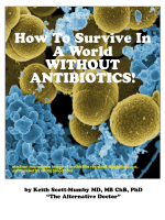 How To Survive In A World WITHOUT ANTIBIOTICS!