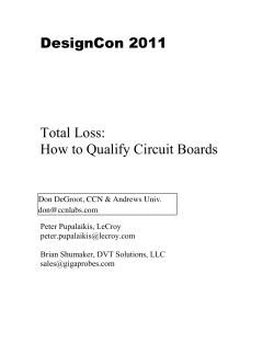 DesignCon 2011 Total Loss: How to Qualify Circuit Boards - CCN