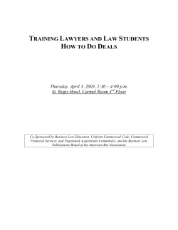 TRAINING LAWYERS AND LAW STUDENTS HOW TO DO DEALS