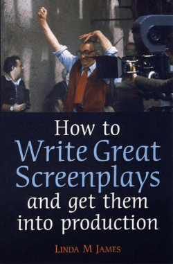 How to Write Great Screen Plays : and Get Them Into - itworkss
