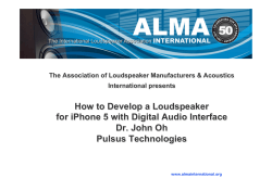 How to Develop a Loudspeaker for iPhone 5 with Digital Audio