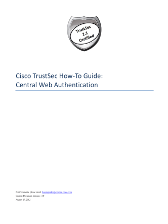 Cisco TrustSec How-To Guide: Central Web Authentication