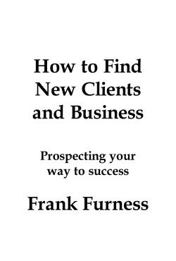 How to Find New Clients and Business Frank Furness