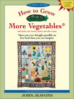 How to Grow More Vegetables : And Fruits, Nuts - Shroomery