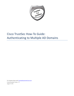 Cisco TrustSec How-To Guide: Authenticating to Multiple AD Domains