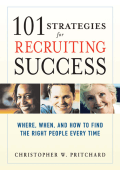 101 Strategies for Recruiting Success : Where, When, and How to