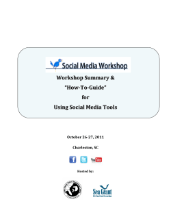 "Workshop Summary  ""How-To-Guide"" for Using Social Media Tools"