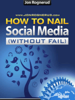 How To Nail Social Media Marketing - Jon Rognerud