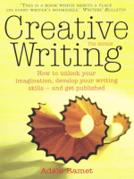 Creative Writing : How to Unlock Your Imagination, Develop Your