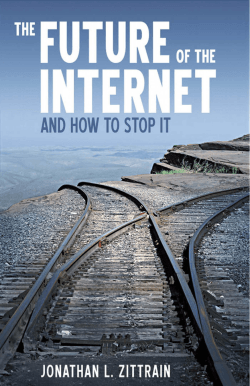 The Future of the Internet (and how to stop it)